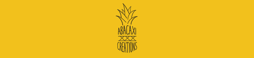 Abacaxi Creations | About